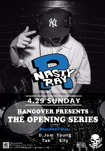 Nasty Ray 【HANGOVER】 深圳
